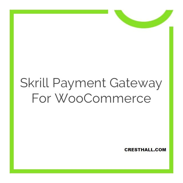 WooCommerce Skrill Payment Gateway